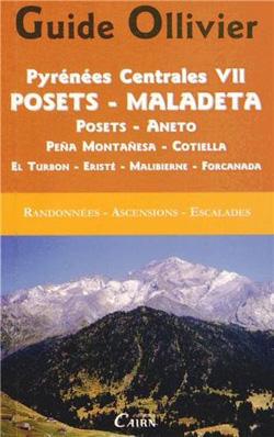 Guide Ollivier Pyrénées Centrales 7 – Posets – Maladeta -Peña Montañesa – Cotiella