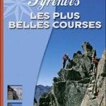 Pyrénées - les plus belles courses de François Laurens
