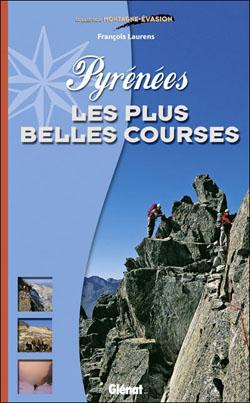 Pyrénées – les plus belles courses de François Laurens