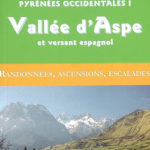 Guide Ollivier Pyrénées Occidentales 1 - Vallée d'Aspe et versant Espagnol