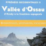 Guide Ollivier Pyrénées Occidentales 2 - Vallée d'Ossau - Frontière espagnole