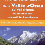 Guide Ollivier Pyrénées Occidentales 3 - De la Vallée d'Ossau au Val d'Azun