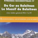 Guide Ollivier Pyrénées Occidentales 4 - Du Ger au Balaïtous, Le Massif du Balaïtous