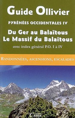 Guide Ollivier Pyrénées Occidentales 4 – Du Ger au Balaïtous, Le Massif du Balaïtous