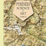 Pyrénées : Tome 2, Science & Art de Franz Schrader