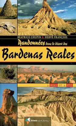 Randonnées dans le désert des Bardenas Reales de Béatrice Chupin