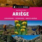 Randonnées en Ariège : Couserans, Vicdessos, Haute-Ariège