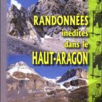 Randonnées inédites dans le Haut-Aragon
