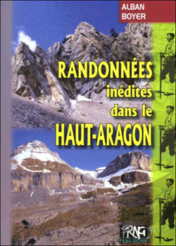 Randonnées inédites dans le Haut Aragon