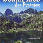 Randonnées vers les plus beaux lacs des Pyrénées