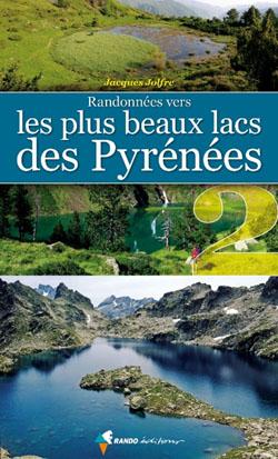Les plus beaux lacs des Pyrénées Tome 2 de Jacques Jolfre
