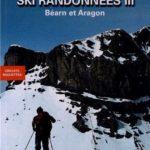Ski de randonnées et circuits raquettes Béarn et Aragon