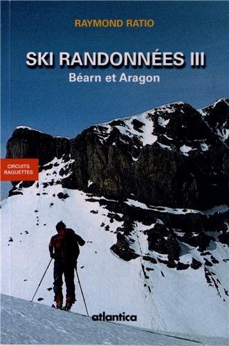 Ski de randonnées Tome 3 Béarn et Aragon