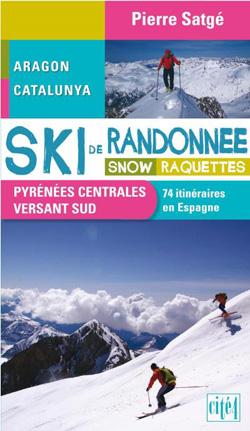 Ski de randonnée, snow, raquettes – 74 itinéraires en Espagne