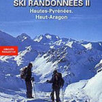 Ski de randonnées Hautes-Pyrénées et Haut Aragon