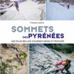 Sommets des Pyrénées les plus belles courses neige et rocher
