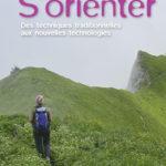 S'orienter: Des techniques traditionnelles aux nouvelles technologies