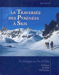 La traversée des Pyrénées à skis de Marc Breuil