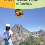 Vallées Ossau, Aspe et Barétous : Balades à pied