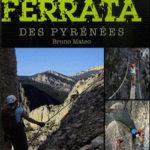 La via ferrata dans les Pyrénées