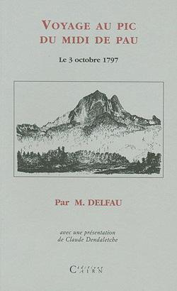Voyage au Pic du Midi de Pau par Guillaume Delfau