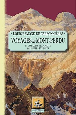 Voyages au Mont-Perdu de Ramond de Carbonniéres